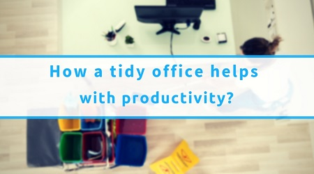 How A Tidy Office Helps With Productivity
