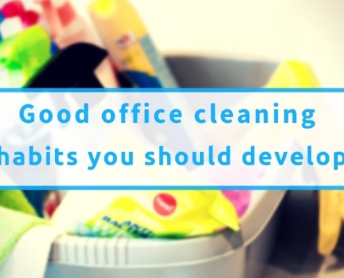Good Office Cleaning Habits You Should Develop