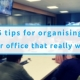 6 Tips For Organising Your Office That Really Work